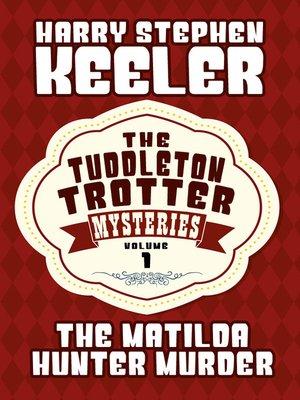 cover image of The Matilda Hunter Murder