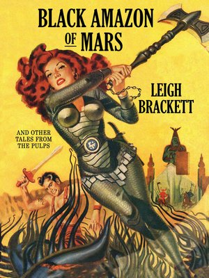 cover image of Black Amazon of Mars and Other Tales from the Pulps