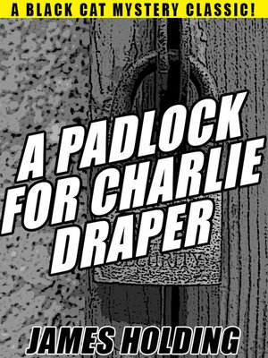 cover image of A Padlock For Charlie Draper