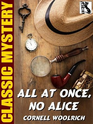 cover image of All at Once, No Alice