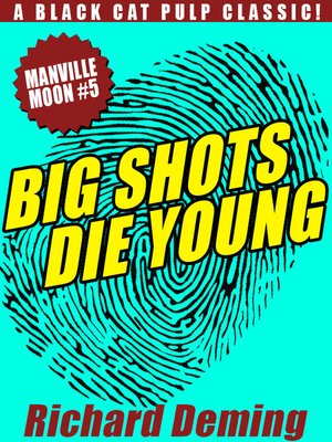 cover image of Big Shots Die Young