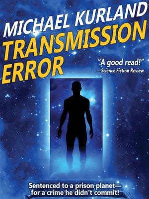 cover image of Transmission Error