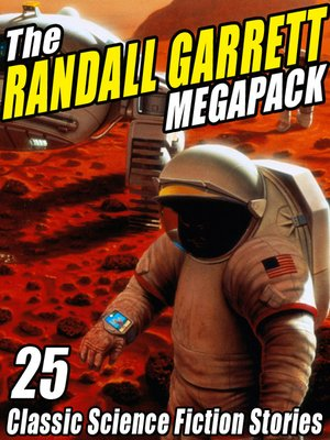cover image of The Randall Garrett Megapack