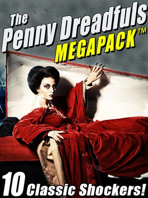 cover image of The Penny Dreadfuls Megapack