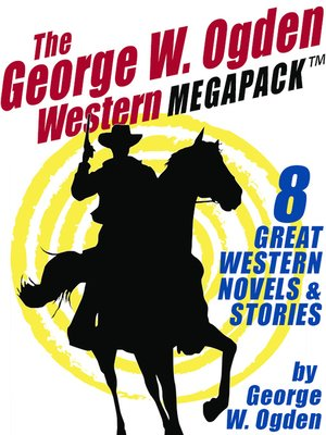 cover image of The George W. Ogden Western