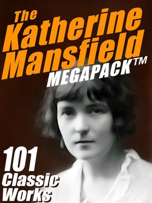 cover image of The Katherine Mansfield Megapack