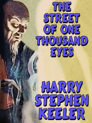 cover image of The Street of One Thousand Eyes