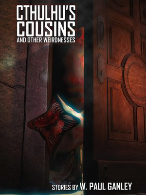 cover image of Cthulhu's Cousins and Other Weirdnesses