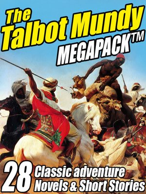 cover image of The Talbot Mundy Megapack