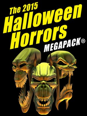 cover image of The 2015 Halloween Horrors