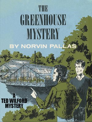 cover image of The Greenhouse Mystery