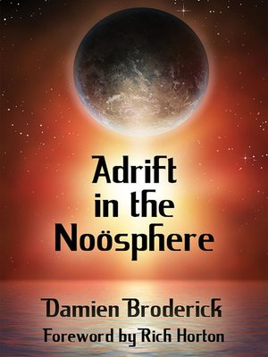 cover image of Adrift in the Noösphere