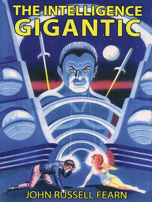 cover image of The Intelligence Gigantic