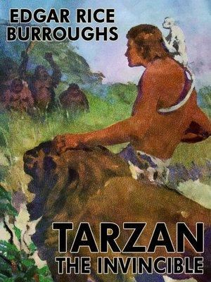 cover image of Tarzan the Invincible