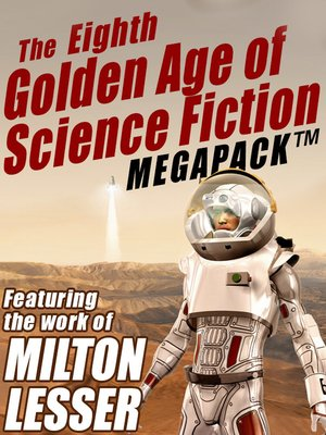 cover image of The Eighth Golden Age of Science Fiction Megapack