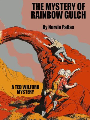 cover image of The Mystery of Rainbow Gulch