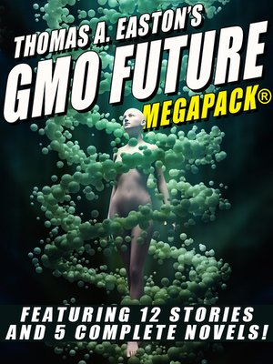 cover image of Thomas A. Easton's GMO Future