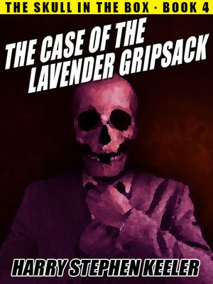 cover image of The Case of the Lavender Gripsack