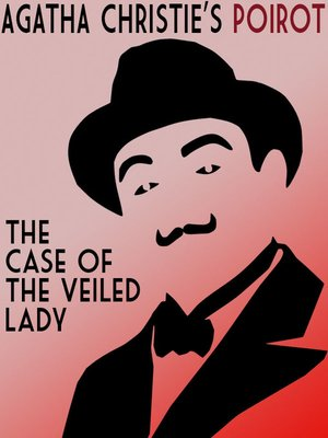 cover image of The Case of the Veiled Lady