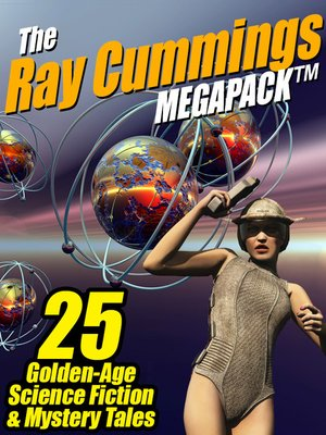 cover image of The Ray Cummings Megapack