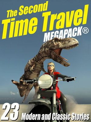 cover image of The Second Time Travel Megapack