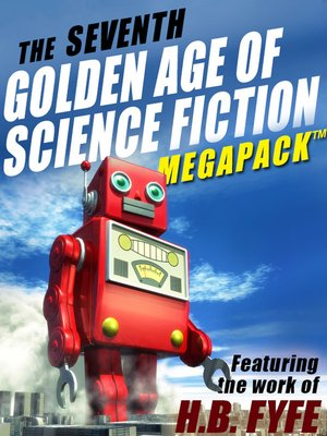 cover image of The Seventh Golden Age of Science Fiction Megapack