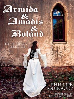 cover image of Armida & Amadis & Roland