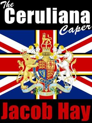 cover image of The Ceruliana Caper