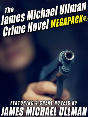 cover image of The James Michael Ullman Crime Novel
