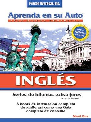 cover image of Aprenda en su Auto Inglés Nivel Dos