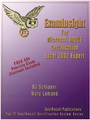 ExamInsight For Microsoft MOUS Certification Excel 2002 (XP) Expert ...