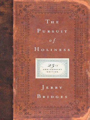 The pursuit of holiness by jerry bridges overdrive rakuten the pursuit of holiness fandeluxe Images