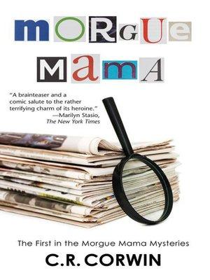 cover image of Morgue Mama