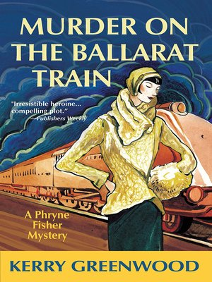 cover image of Murder on the Ballarat Train