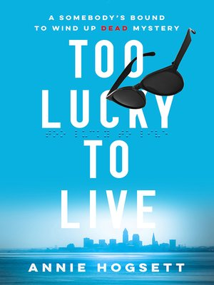 cover image of Too Lucky to Live