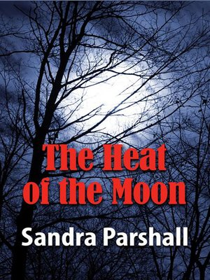 cover image of The Heat of the Moon