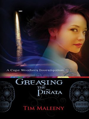 cover image of Greasing the Piñata