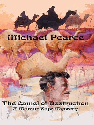 cover image of The Camel of Destruction