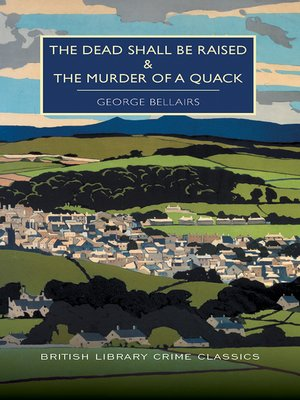 cover image of Dead Shall be Raised and Murder of a Quack