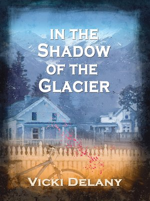 cover image of In the Shadow of the Glacier