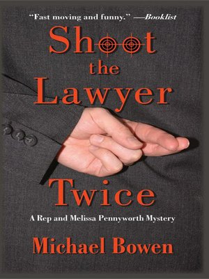 cover image of Shoot the Lawyer Twice