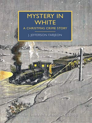 cover image of Mystery in White