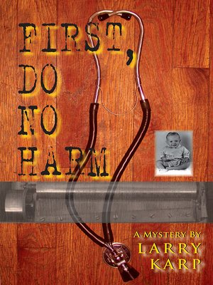 cover image of First, Do No Harm