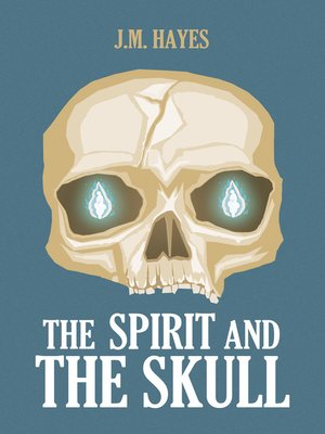 cover image of Spirit and the Skull