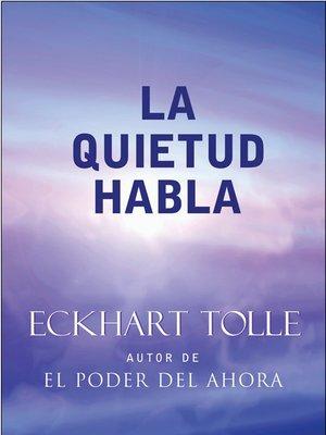 cover image of La Quietud Habla