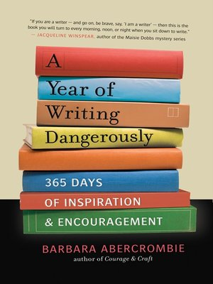 cover image of A Year of Writing Dangerously