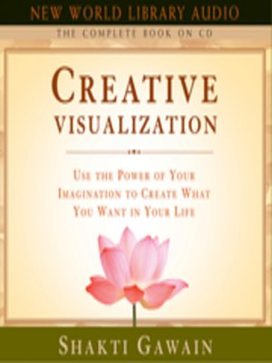 cover image of Creative Visualization--The Complete Book