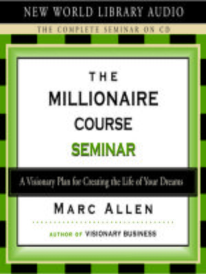 cover image of The Millionaire Course Seminar