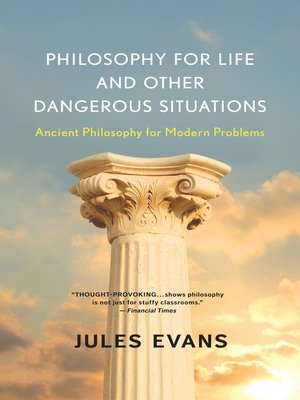 cover image of Philosophy for Life and Other Dangerous Situations