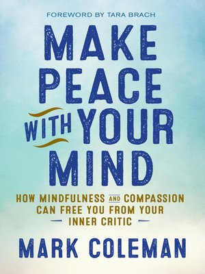 cover image of Make Peace with Your Mind